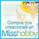 Descubre mis creaciones en Misshobby