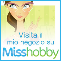 Visita il mio negozio su Misshobby